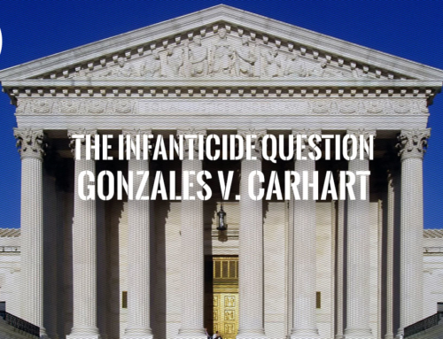 What Gonzales v. Carhart Says About Accidental Births During Abortion