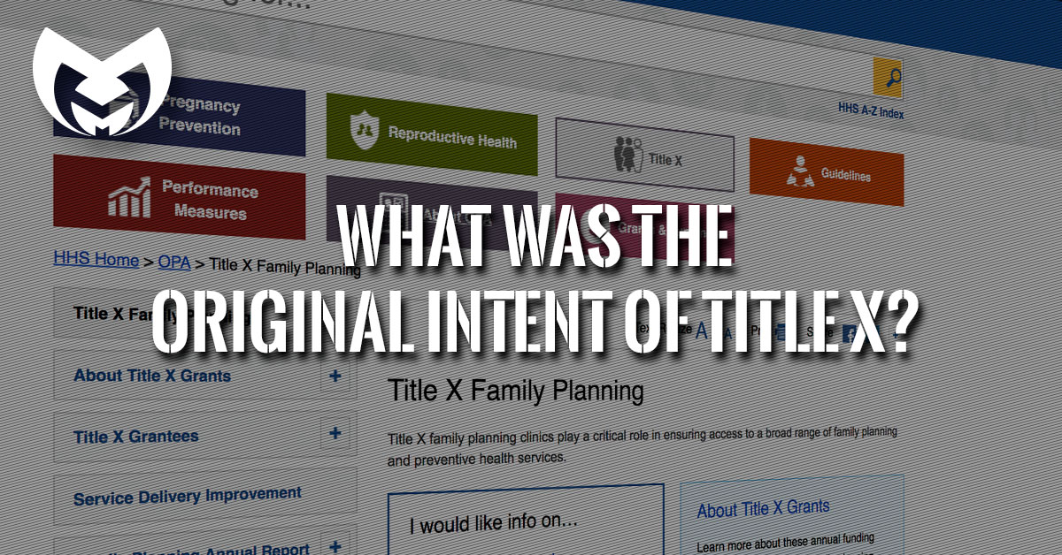 What was the original intent of Title X?