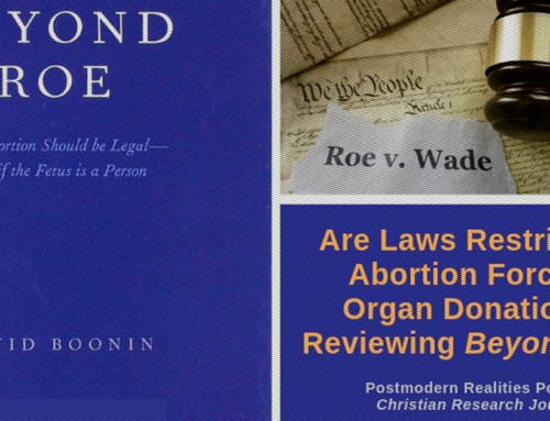 Are Laws Restricting Abortion Forced Organ Donation?