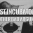 """A baby inside an incubator with the text """"Sexist Incubators and other bad arguments"""""""