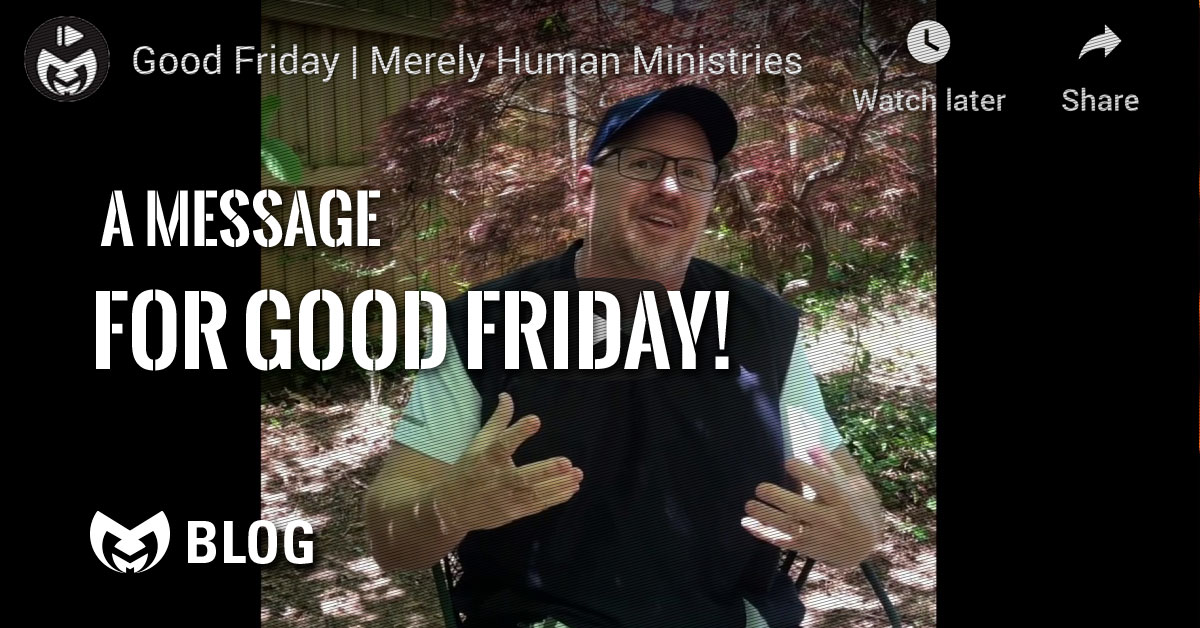 Jay Watts Message about Good Friday